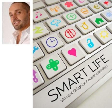 Smart Life Vincent Grégoire pour NellyRodi