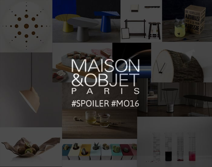 Maison&Objet Septembre 2016 – Le Before