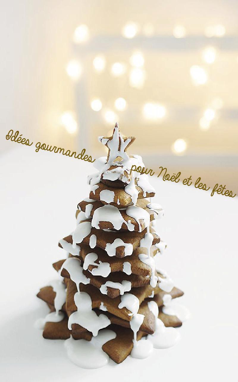 Idées gourmandes pour un Noël délicieux et joliment décoré!