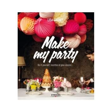 livre-make-my-party-diy-recettes-et-plus-encore