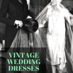 Vintage Wedding Dresses on a Budget