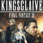 Kingsglaive Final Fantasy XV arte
