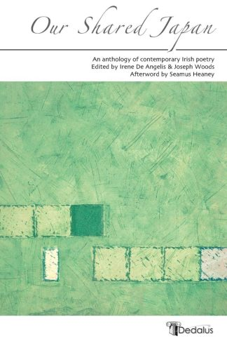 Our Shared Japan cover. Dedalus Press, poetry from Ireland and the world