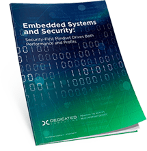 Embedded Systems and Security: Security-First Mindset Drives Both Performance and Profits