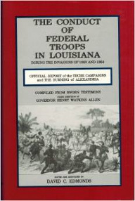 Confederate report of the Union invasions of Louisiana in 1863 and 1864.