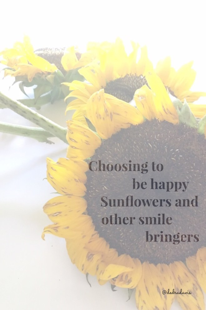 Choosing to be happy-sunflowers and other smile bringers