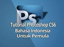 Tutorial Photoshop CS6 Bahasa Indonesia