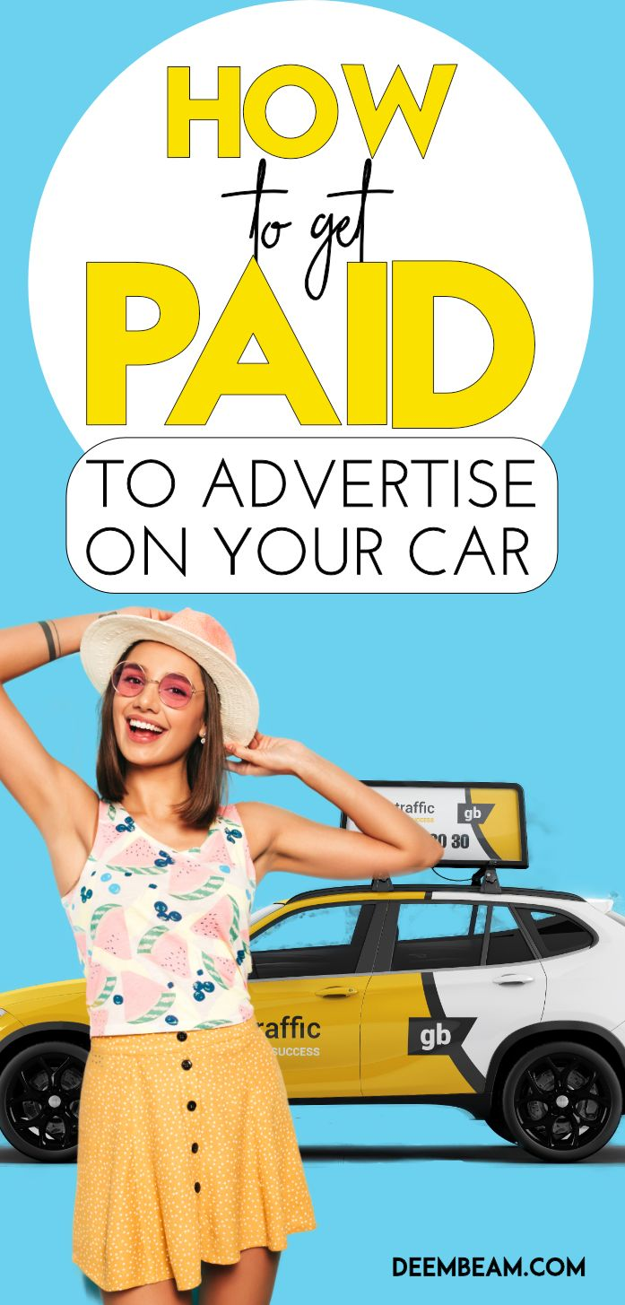 how to get paid to advertise on your car