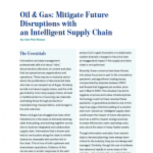 Oil & Gas: Mitigate Future Disruptions with an Intelligent Supply Chain