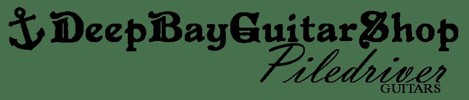 DeepBayGuitarShop & Piledriver Guitars