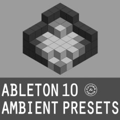 Ableton 10 Ambient Presets <br><br>– 65 Presets (Instrument Racks) For Ableton Live Suite 10.0.1 & Higher, 10 Arpeggios, 8 Bass, 9 For Chords, 9 Effects, 12 Pads, 9 Sequences, 7 Universal.