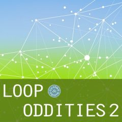 Loop Oddities 2 <br><br>– 240 Loops, 459 MB, 24 Bit Wavs.