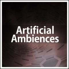 Artificial Ambiences <br><br>– 20 Construction Kits (87 FX & Pad Loops), 122 BPM, 16 Bars, 682 MB, 24 Bit Wavs.