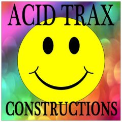 Acid Trax Constructions <br><br>– 10 Construction Kits (109 Loops), Long Acid Lines, 117-122BPM, 4-16 Bars, 312 MB, 24 Bit Wavs.