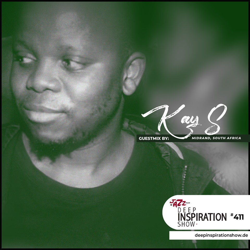 """Show 411 """"Guestmix by Kay S (Midrand, South Africa)"""""""
