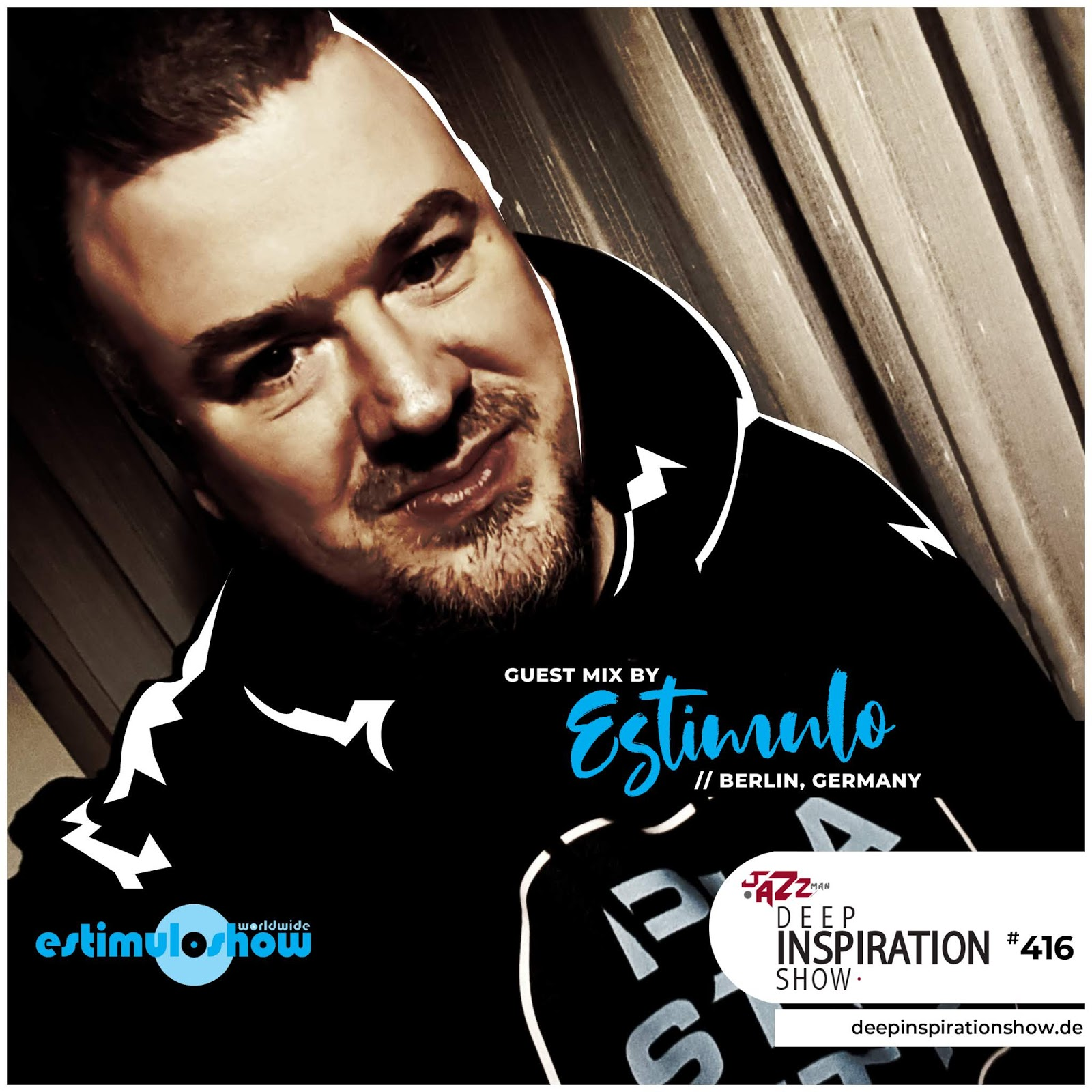 """Show 416 """"Guestmix by Estimulo (Germany)"""""""