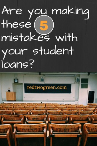 5 mistakes with your student loans