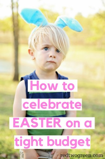 how to celebrate easter on a tight budget