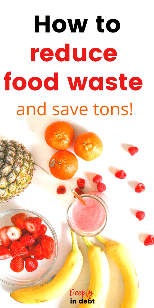 reduce food waste and save money