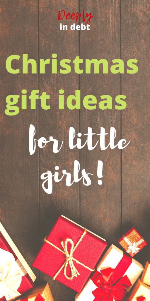 Christmas gifts for young girls