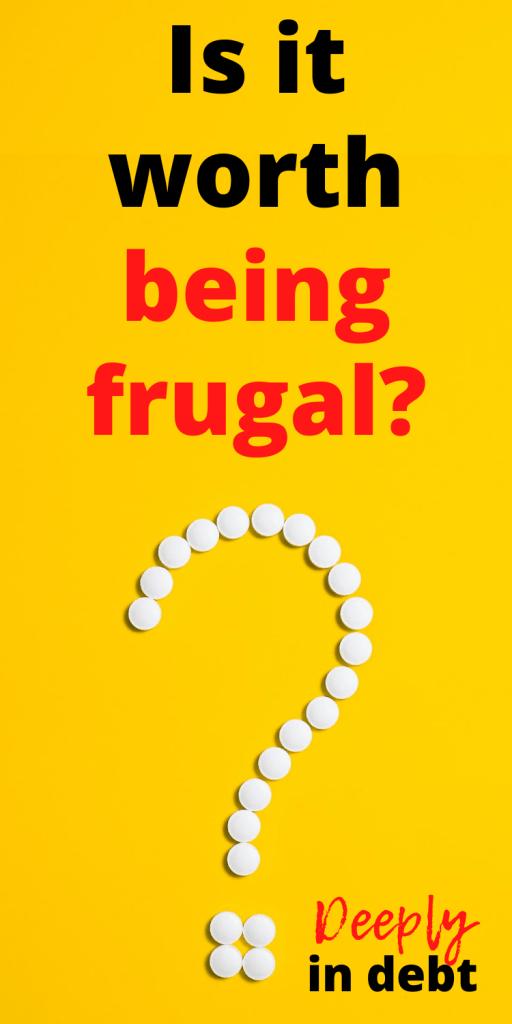 worth being frugal