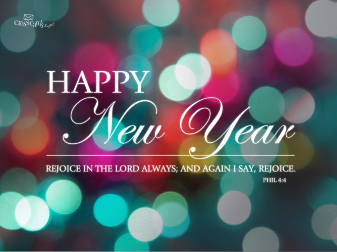 Happy New Year with Scripture, Philippians 4: 4