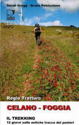 Sarah Gregg, Bruno Petriccione, Regio Tratturo Celano Foggia, edizioni SER