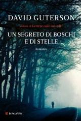 David Guterson, Un segreto di boschi e di stelle, Longanesi 2011