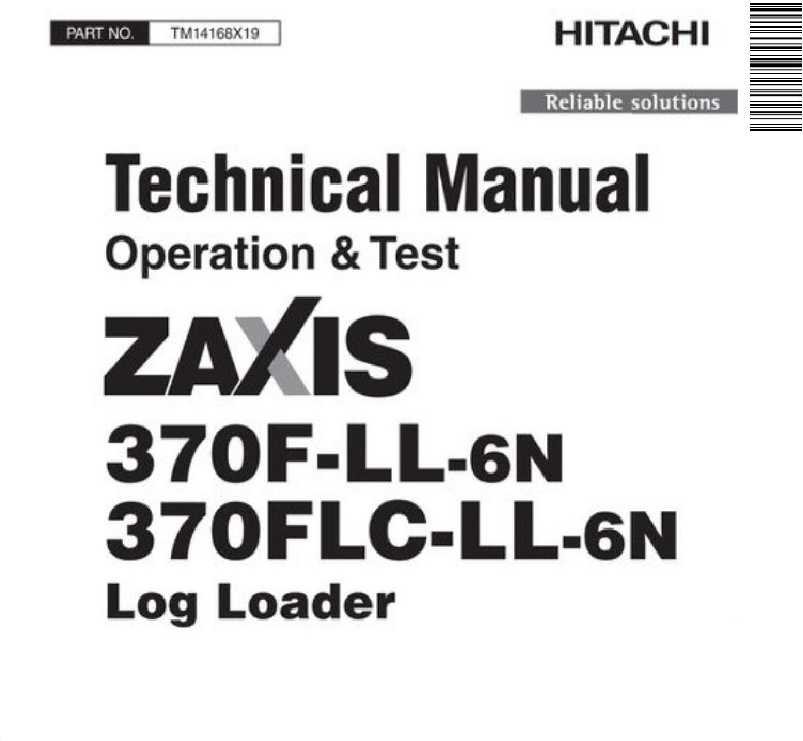 Hitachi Zaxis 370f Ll 6n 370flc Ll 6n Log Loader