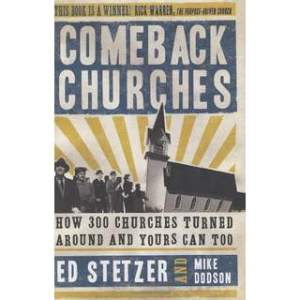 comeback-churches-how-300-churches-turned-around-and-yours-can-tocomeback-churches-how-300-churches-turned-around-and-yours-can-to