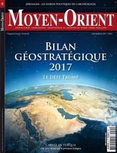 Moyen-Orient n°35 juillet-septembre 2017 Bilan géostratégique 2017 - le défi Trump