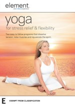 Element Yoga for Stress Relief & Flexibility