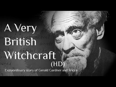 A Very British Witchcraft (Full - HD): Documentary on Gerald Gardner & Wicca