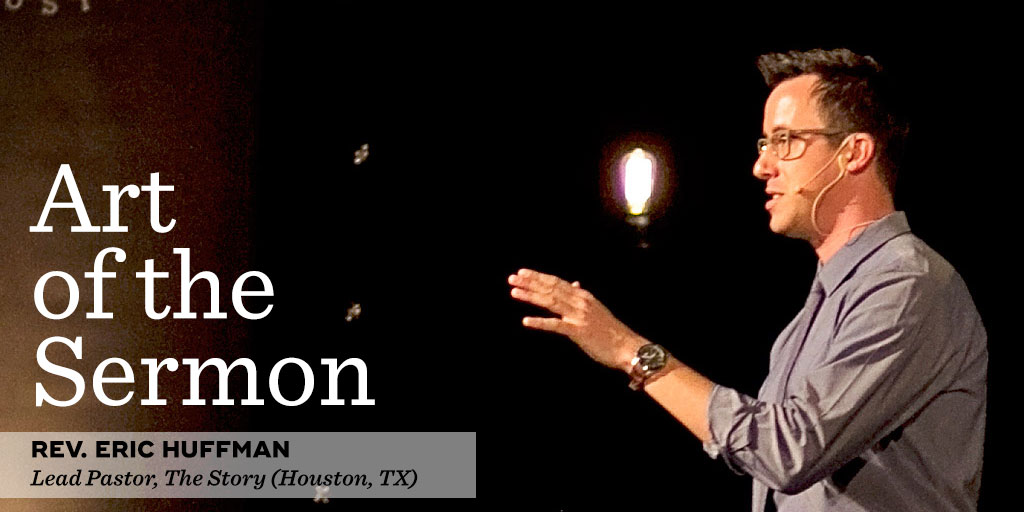32: Interesting Preaching – An Interview with Rev. Eric Huffman – Art of the Sermon