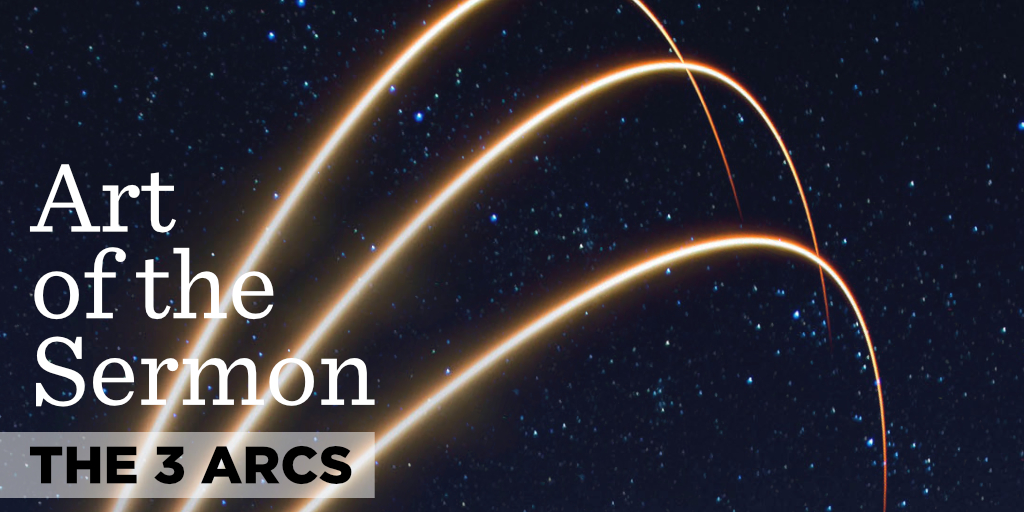 65: The 3 Arcs – Art of the Sermon