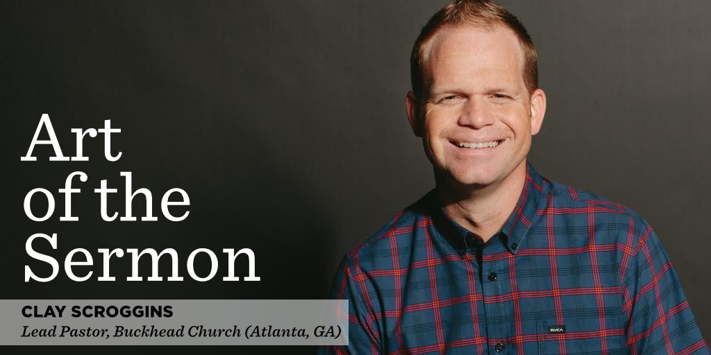 71: How to Lead in a World of Distraction – An Interview with Clay Scroggins – Art of the Sermon