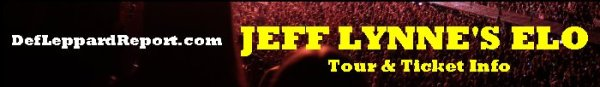 DefLeppardReport Tour Dates Info Tickets - Jeff Lynne's ELO