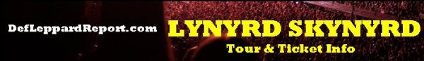 DefLeppardReport Tour Dates Info Tickets - Lynyrd Skynyrd