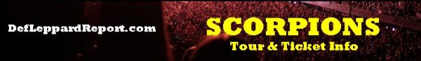 DefLeppardReport Tour Dates Info Tickets - Scorpions