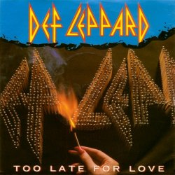 Def Leppard Too Late For Love 45 vinyl single sleeve