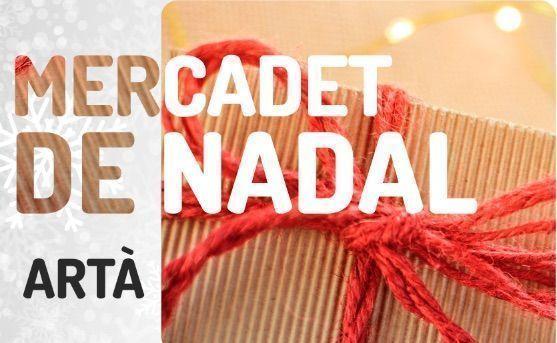 Artà Empresarial organitza la tercera edició del mercadet de Nadal