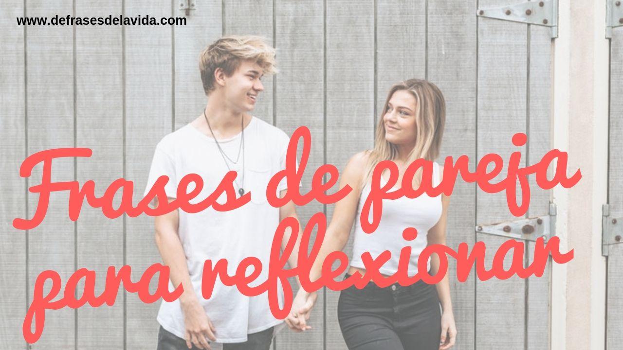Frases de pareja para reflexionar