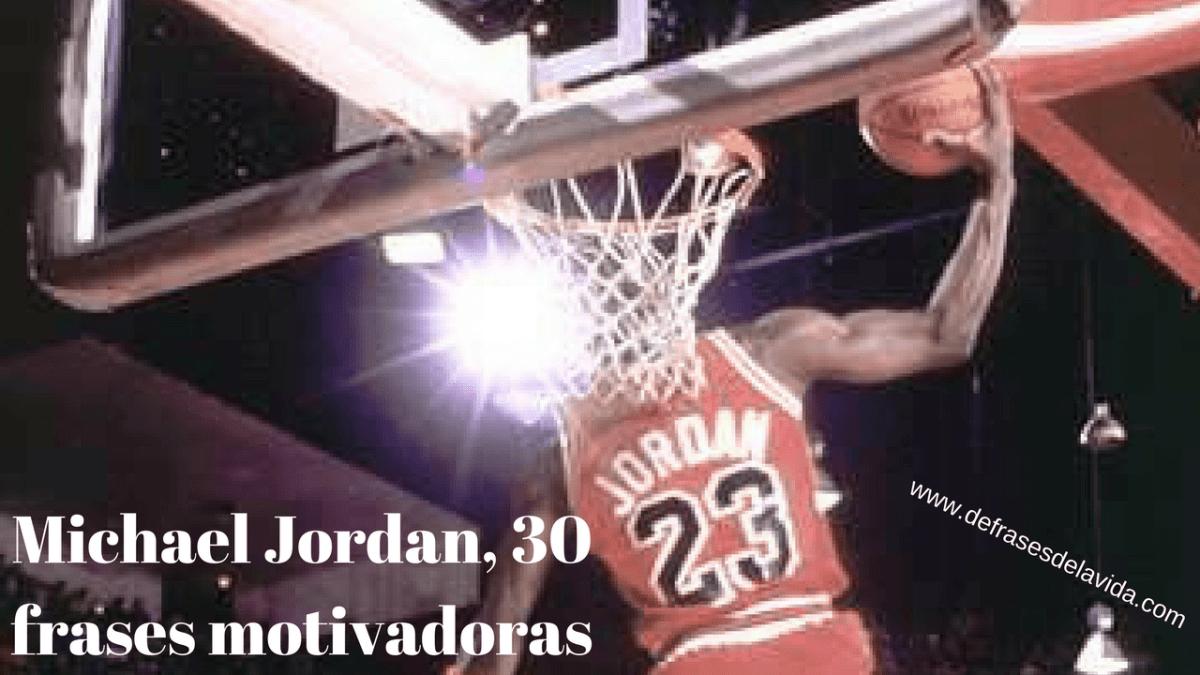 Michael Jordan, 30 frases motivadoras