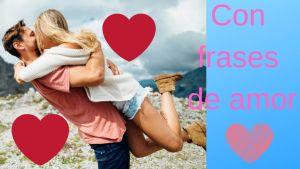 Con frases de amor - Frases bonitas