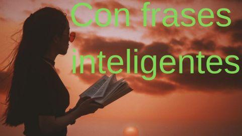 Con frases inteligentes