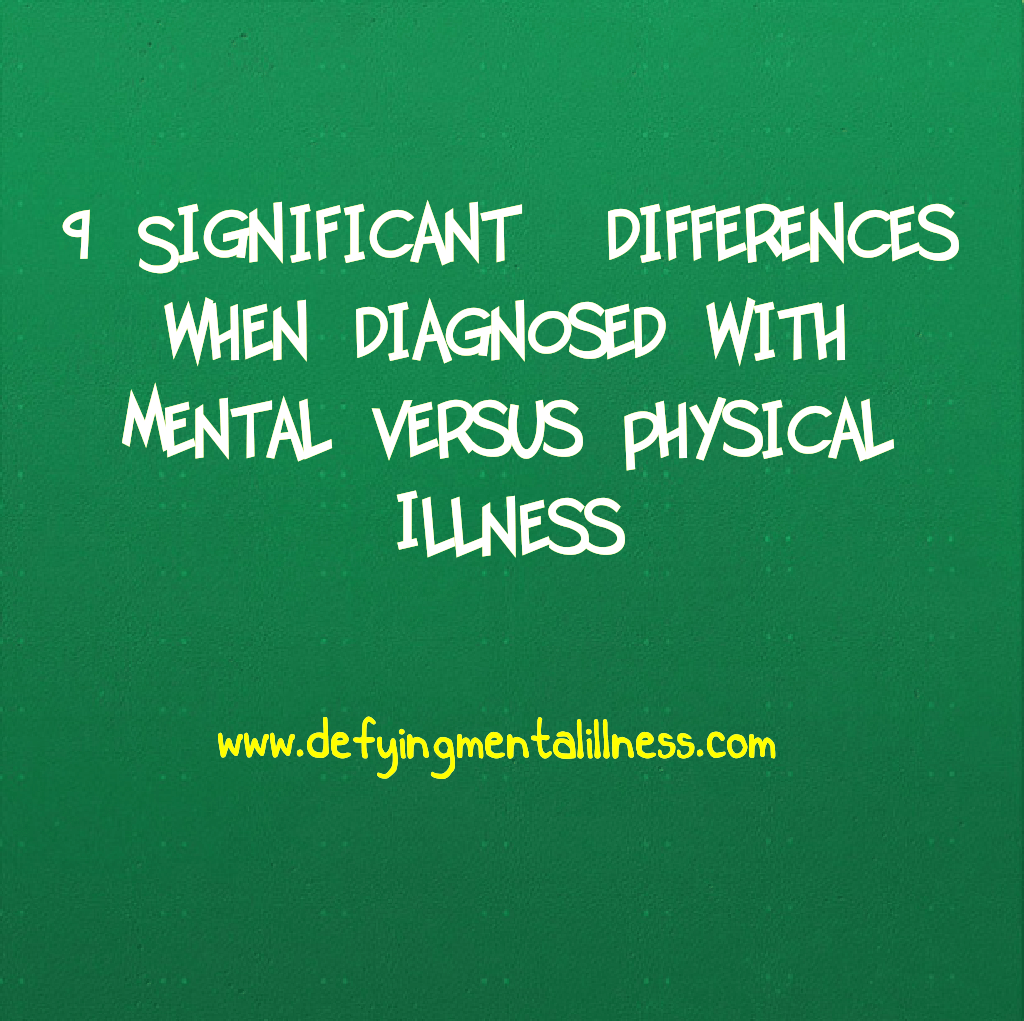 9 Significant Differences When Diagnosed With Mental