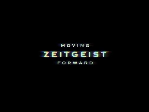 zeitgeist moving forward officia