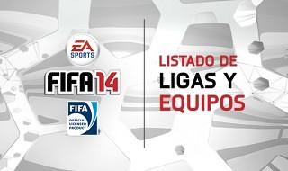 Las ligas y equipos de FIFA 14