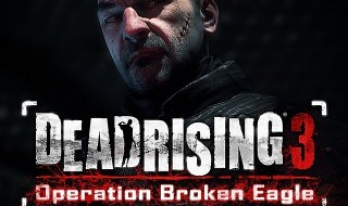 El primer DLC de Dead Rising 3, Operation Broken Eagle, se retrasa