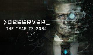 Observer nos pondrá los pelos de punta a partir del 15 de agosto en PS4, Xbox One y PC